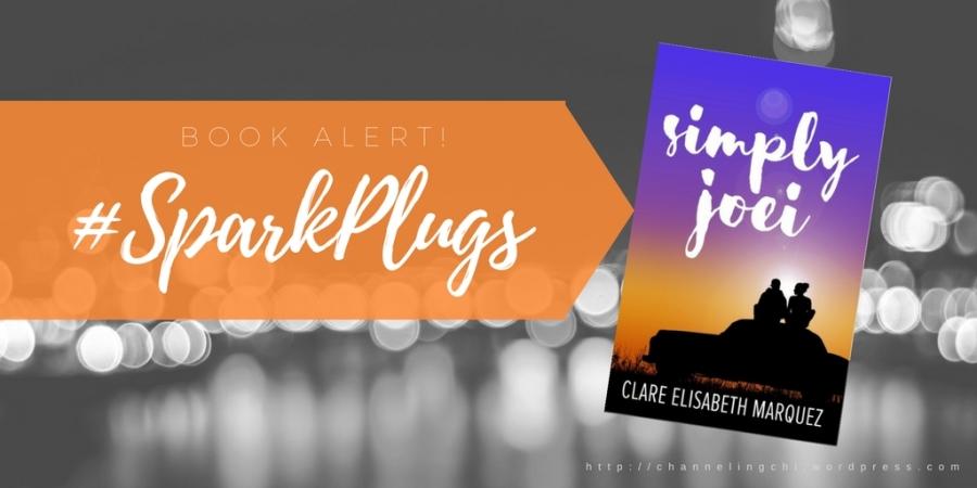 #SparkPlugs: Simply Joei by Clare Elisabeth Marquez